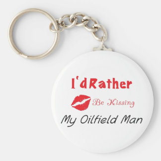 I'd Rather be Kissing My Oilfield man Basic Round Button Keychain