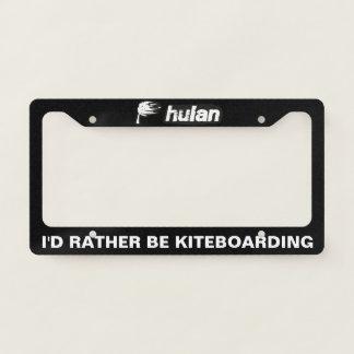 """I'd rather be kiteboarding"" license plate frame"