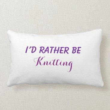 Beach Themed I'd Rather Be Knitting, Funny Saying, Custom Text Lumbar Pillow
