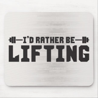 I'd Rather Be Lifting - Bodybuilding Mouse Pad