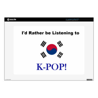 """I'd Rather be Listening to KPOP! Skin For 15"""" Laptop"""