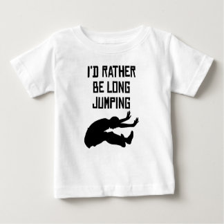 I'd Rather Be Long Jumping T-shirt