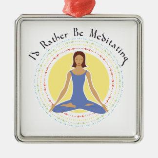 I'd Rather Be Meditating - Woman Metal Ornament