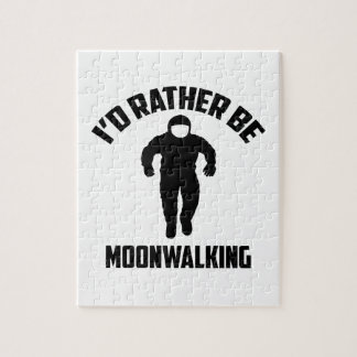 I'd Rather Be Moonwalking Puzzles