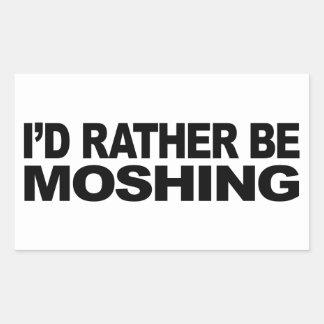 I'd Rather Be Moshing Rectangular Sticker