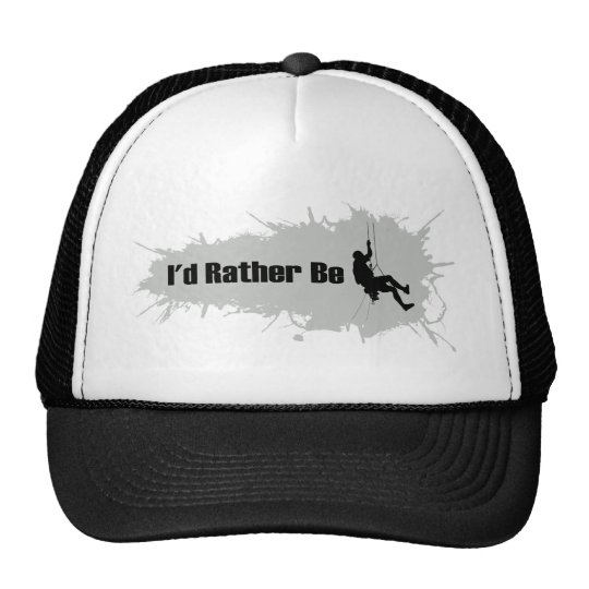 I'd Rather Be Mountain Climbing 1 Trucker Hat