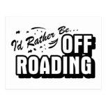 I'd Rather Be Off-Roading Postcard