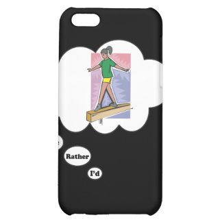 I'd rather be on a Balance Beam Cover For iPhone 5C