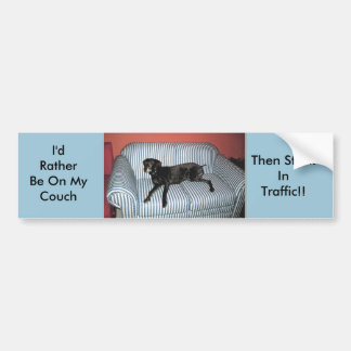 I'd Rather Be On My Couch Car Bumper Sticker