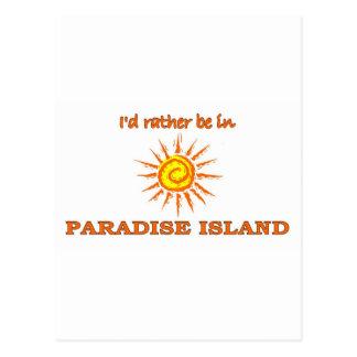 I'd Rather Be on Paradise Island Postcard