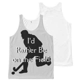 I'd Rather Be on the Field (Hockey) F Unisex Tank