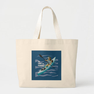 I'd Rather Be Paddling Tote Bags