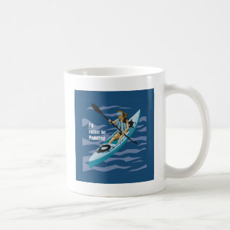 I'd Rather Be Paddling Coffee Mug