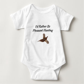 I'd Rather Be Pheasant Hunting Baby Bodysuit