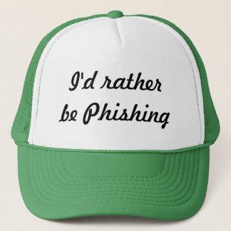 I'd rather be Phishing Trucker Hat