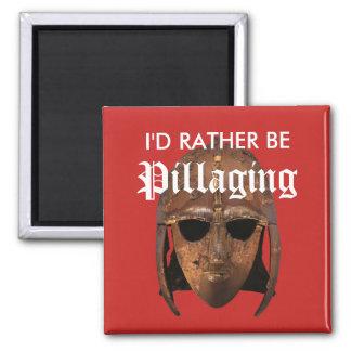 I'd Rather Be Pillaging Magnet