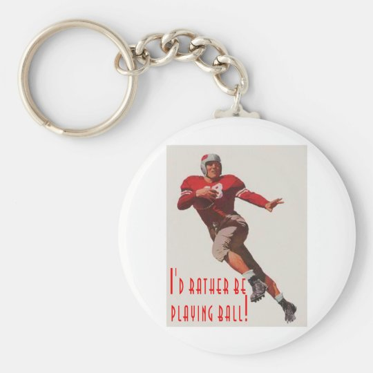 I'd rather be playing ball! keychain
