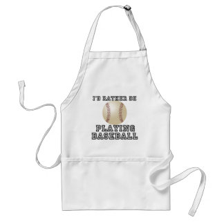 I'd Rather Be Playing Baseball Adult Apron
