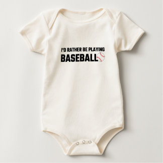 I'd Rather Be Playing Baseball Baby Bodysuit