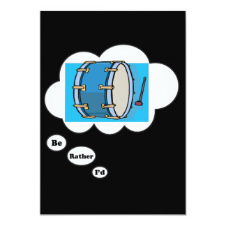 i'd rather be playing Bass Drum Card