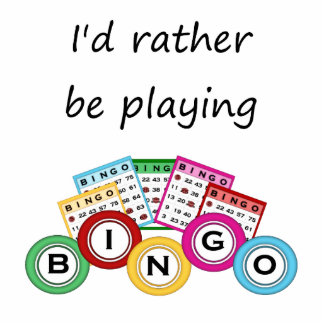I'd rather be playing bingo statuette