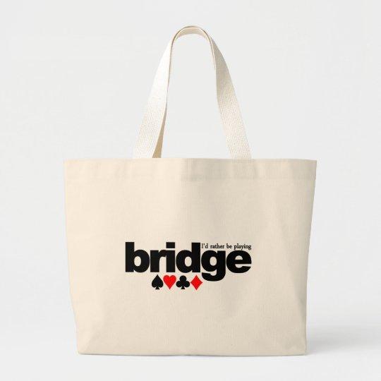 I'd Rather Be Playing Bridge bag - choose style