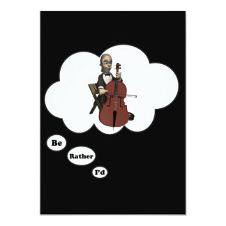 i'd rather be playing Cello 7 5x7 Paper Invitation Card