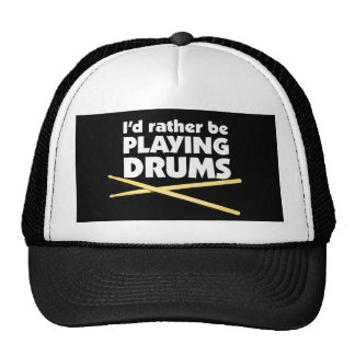 I'D Rather Be Playing Drums Hat