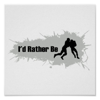 I'd Rather Be Playing Football Poster