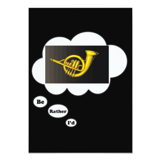 i'd rather be playing French Horn 2 Card