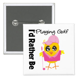 I'd Rather Be Playing Golf 2 Inch Square Button