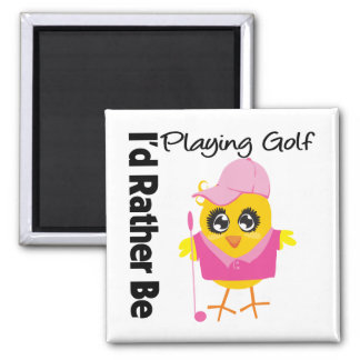 I'd Rather Be Playing Golf 2 Inch Square Magnet