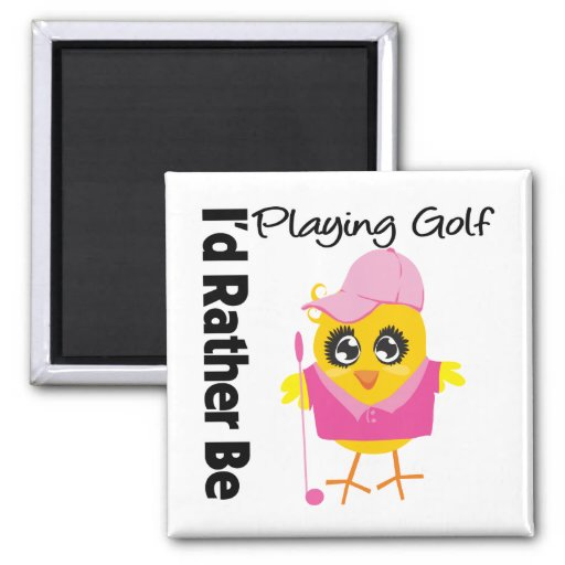 I'd Rather Be Playing Golf Refrigerator Magnet