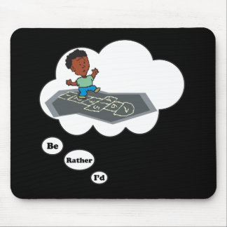I'd rather be playing Hop Scotch 4 Mouse Pad