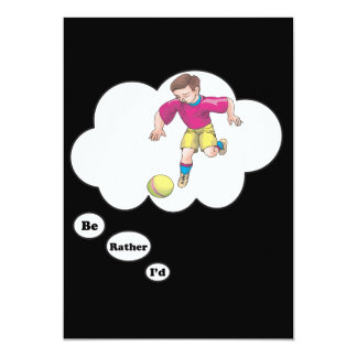 I'd rather be playing Kickball 5x7 Paper Invitation Card