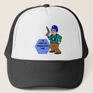 I'd Rather Be Playing Lazer Tag! Trucker Hat