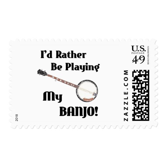 I'd Rather be Playing My Banjo Postage