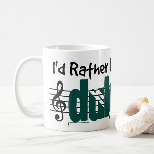 I'd Rather Be Playing My Dulcimer Classic Coffee Mug