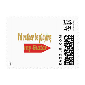I'd Rather Be Playing My Guitar Postage