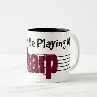 I'd Rather Be Playing My Harp Two-Tone Coffee Mug
