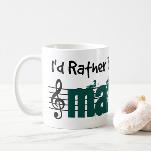 I'd Rather Be Playing My Mandolin Classic Coffee Mug