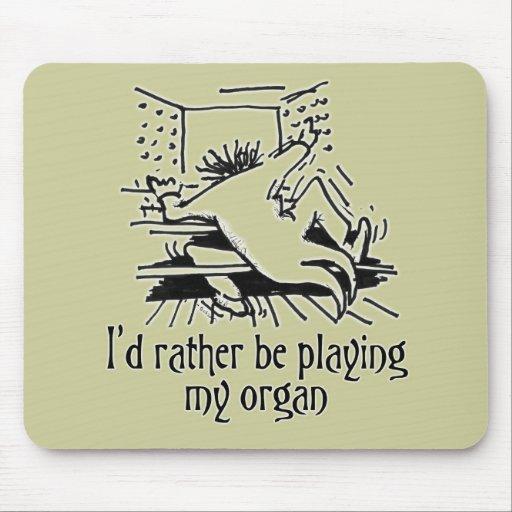 I'd rather be playing my organ mousepad - khaki