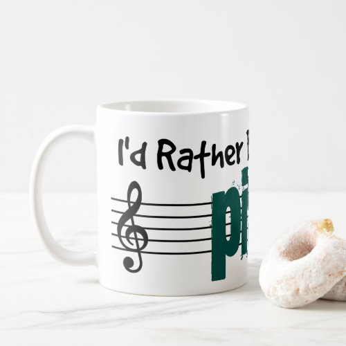 I'd Rather Be Playing My Piano Classic Coffee Mug