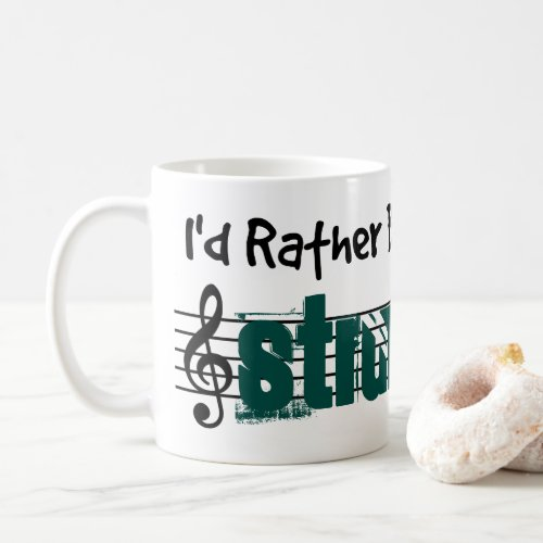 I'd Rather Be Playing My Strumstick Classic Coffee Mug
