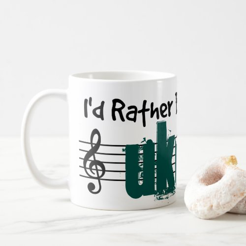 I'd Rather Be Playing My Ukulele Classic Coffee Mug