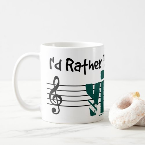 I'd Rather Be Playing My Viola Classic Coffee Mug