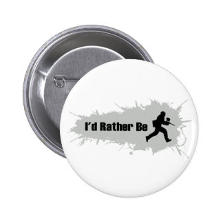 I'd Rather Be Playing Paintball Pinback Button