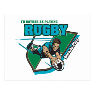 I'd Rather Be Playing Rugby Postcard