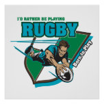 I'd Rather Be Playing Rugby Print