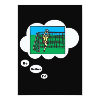 I'd rather be playing Soccer 8 5x7 Paper Invitation Card